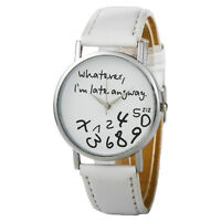 "Brand New White ""Whatever I'm Late Anyway"" Quartz Watch"
