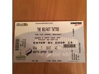 Two Belfast tattoo tickets for sale
