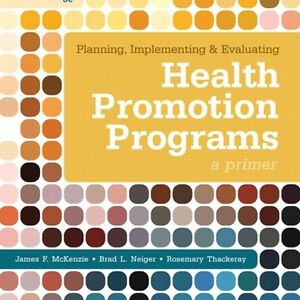 Health Promotion Programs 6th ed - McKenzie, Neiger, Thackeray