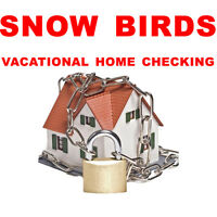 VACANT HOUSE CHECKING - SNOWBIRD / VACATION HOME SITTING