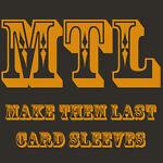 MTL Sleeves