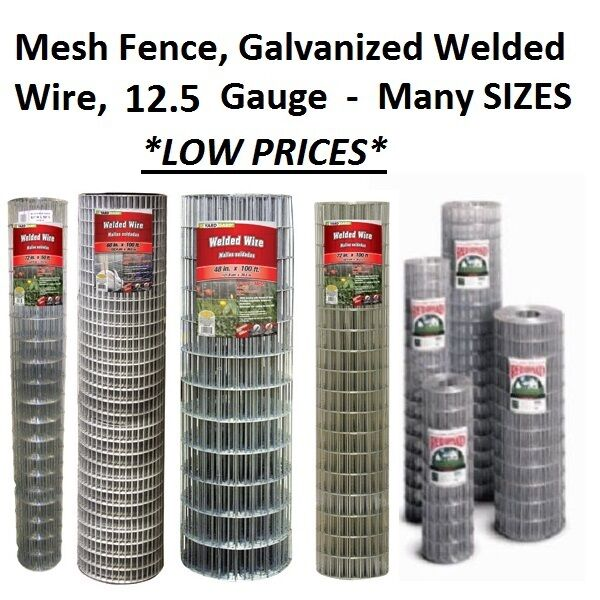 MANY SIZES & OPTIONS - Galvanized Welded Wire Mesh Cage Fence 12.5 Gauge