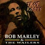 cd - Bob Marley & The Wailers - True Roots