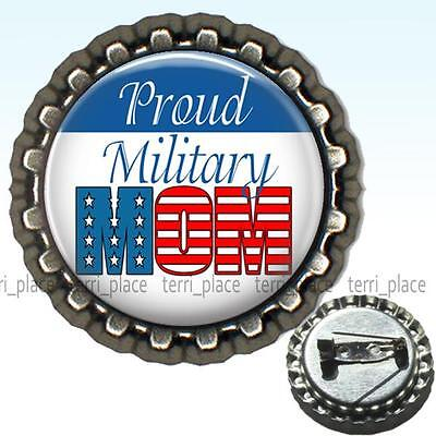 Proud Military Mom Bottle Cap Pin Handcrafted Family Patriotic Jewelry 1.25