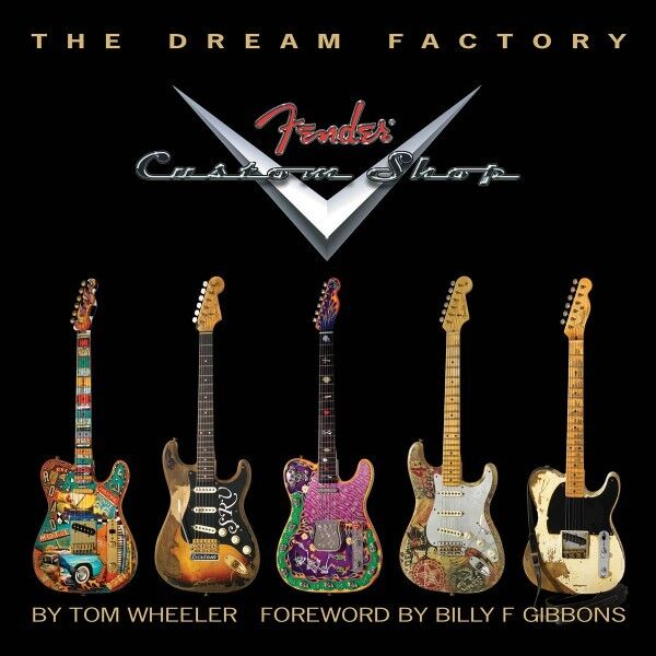 The Dream Factory Fender Custom Shop Book Hardcover NEW 000331976