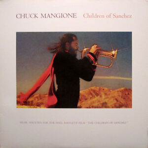 CHUCK MANGIONE Vinyl LP - 1978 Children of Sanchez 2LP Set