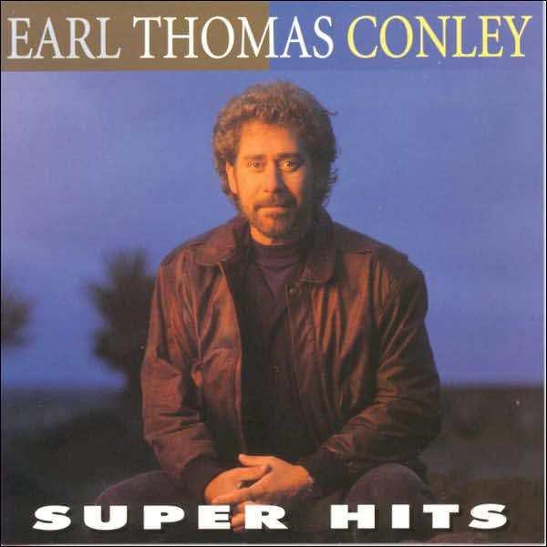 EARL THOMAS CONLEY : SUPER HITS (CD) sealed