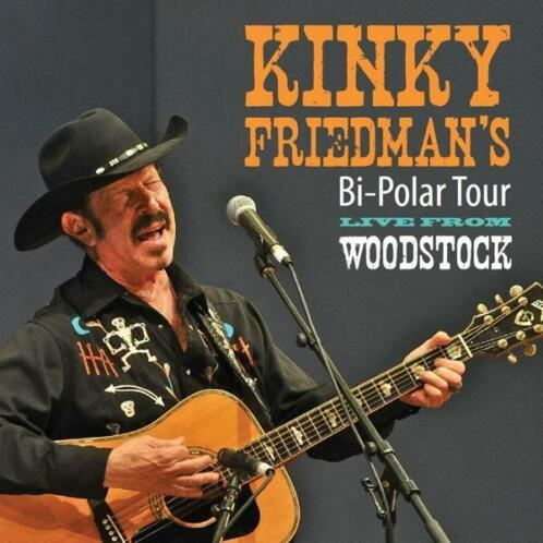 cd - kinky friedman - BI POLAR TOUR LIVE FROM WOODSTOCK (n..