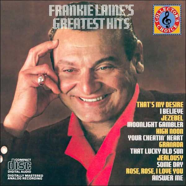 FRANKIE LAINE : GREATEST HITS (CD) sealed