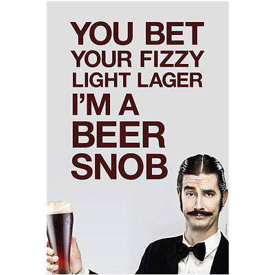 Beer Snob Wall Poster - Beer Lovers Home Bar Restaurant Novelty Decoration Gift