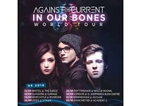 2x Standing Tickets for Against The Current at London 02 Shepherds Bush Fri 30th Sep *SOLD OUT*