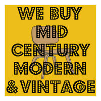 WE BUY MID CENTURY MODERN AND VINTAGE FURNITURE & DECOR