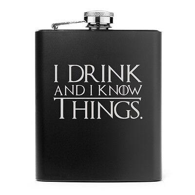 Matte Black 7oz Stainless Steel Hip Flask I Drink and I Know Things Matte Stainless Steel Flask