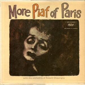 Edith Piaf–More Piaf Of Paris With The Orchestra Robert Chauvign