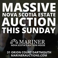 MASSIVE NOVA SCOTIA ESTATE AUCTION THIS SUNDAY! Mariner Auctions