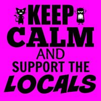 Keep Calm and Support the Locals Event Vendors Needed