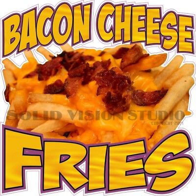 Bacon Cheese Fries Concession Trailer Food Truck Menu Cart Sign Sticker Decal