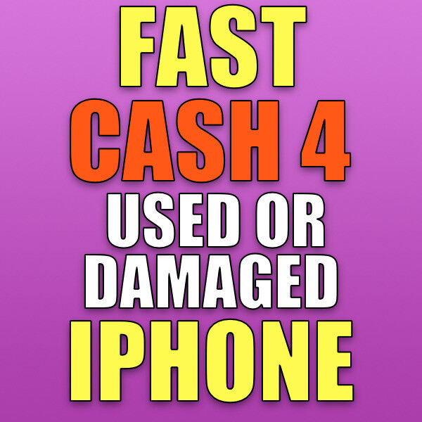 🤑FAST CASH IPHONE SAMSUNG WANTED USED OR DAMAGED