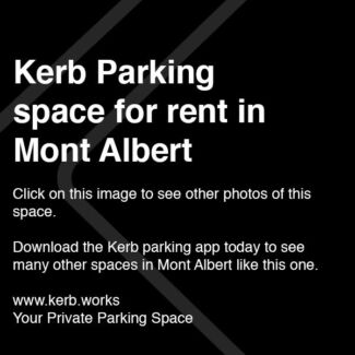 Kerb Parking Space - MONT ALBERT $10/day