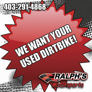 We Want Your Used Dirtbike!