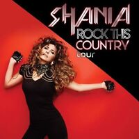 Shania Twain Rock This Country Tour Quebec City