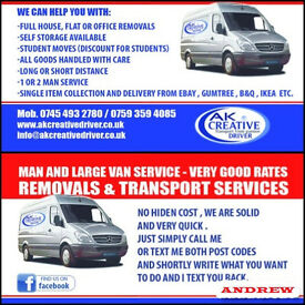 REMOVALS & TRANSPORT SERVICES --- MAN AND LARGE VAN SERVICE