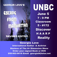UNBC June 5th 7 PM Discover Reality of H A A R P
