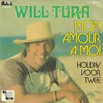Single vinyl / 7 inch - Will Tura - Mon Amour A Moi / Holi..