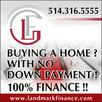 BUYING A HOME? WITH NO DOWN PAYMENT! 100% FINANCE!