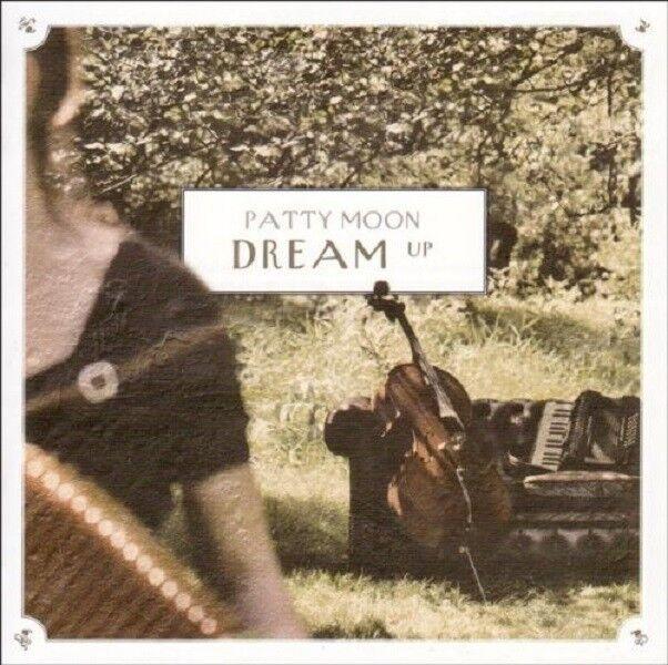 PATTY MOON - DREAM UP  CD NEU