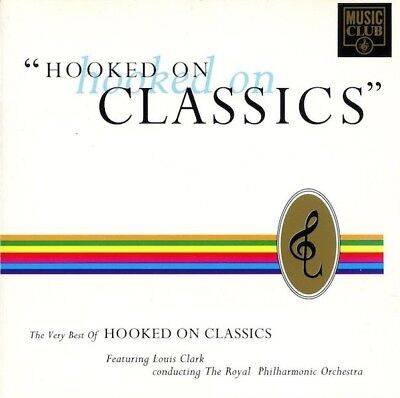 Hooked On Classics / The Very Best Of Hooked On (The Best Of Hooked On Classics)