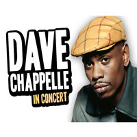 DAVE CHAPPELLE (Tickets 4 SALE!!!) Best Prices GUARANTEED!!!