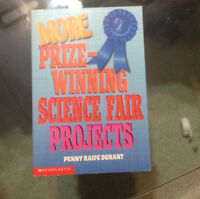 More Prize-Winning Science Fair Projects
