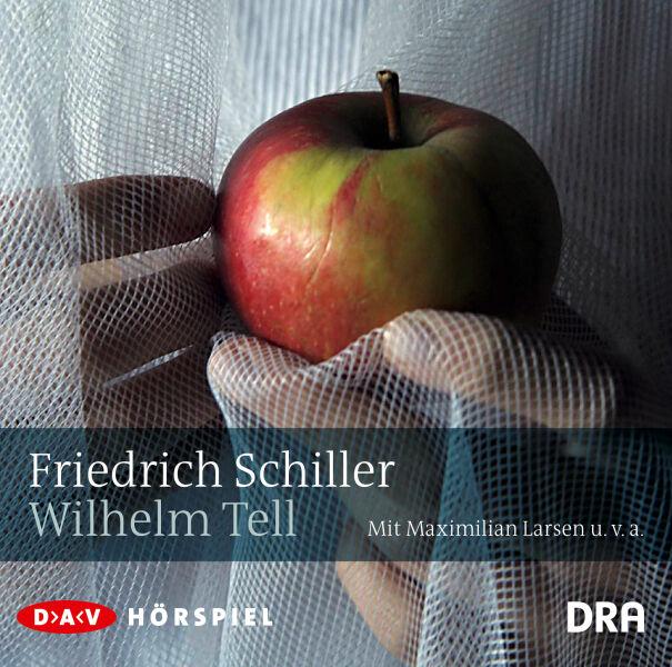 Wilhelm Tell von Friedrich Schiller * Hörspiel Neu
