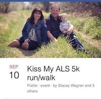 Kiss My ALS 5k Run/Walk