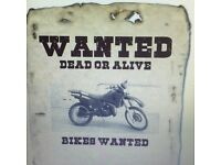 Bikes wanted ££££££
