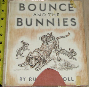 Bouce and the Bunnies Large Hard Cover Vintage Book