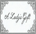 A LADYS GIFT