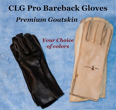 - CLG GOATSKIN Bareback Riding Gloves-RIGHT HANDED, choice of size and color-NEW A