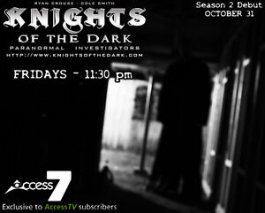 KNIGHTS OF THE DARK -  Paranormal Investigators Regina Regina Area image 6
