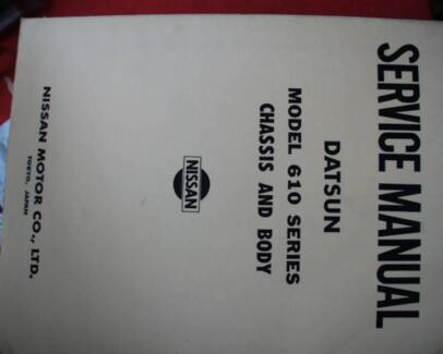 DATSUN /180B 160B  610 CHASSIS AND BODY SERVICE MANUAL C 1973 Dianella Stirling Area Preview