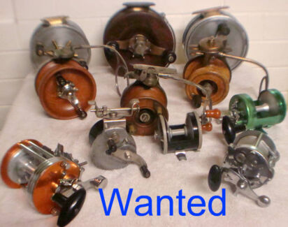 Wanted: WANTED OLD FISHING REELS