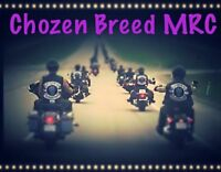 LOVE TO RIDE? JOIN THE CHOZEN BREED MRC FAMILY.
