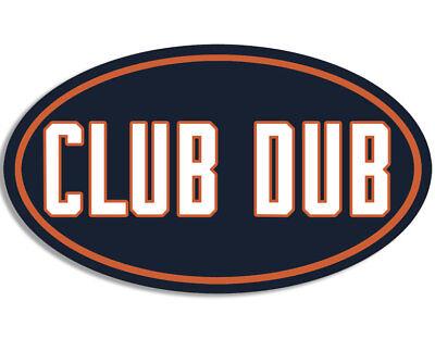 Fan Club Sticker - 3x5 inch Oval CLUB DUB Sticker (chicago bears da fan love win football jersey)