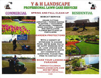 Y&H LANDSCAPING -LAWN CARE - SPRING CLEAN UP