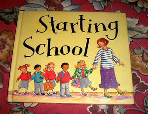 ILLUSTRATED CHILDREN'S HARD COVER STORYBOOK STARTING SCHOOL