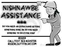 NISHNAWBE ASSISTANCE Experienced amd reliable labourer