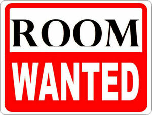 ROOM WANTED $500 - $600 All inclusive.