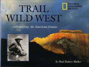 Trail of the Wild West - Paul Robert Walker (NGS) West Island Greater Montréal image 1