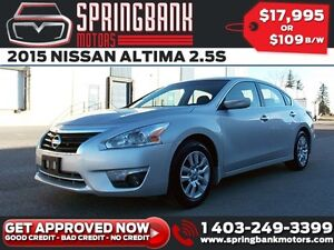2015 Nissan Altima 2.5S $89B/W INSTANT APPROVAL, DRIVE HOME TODA